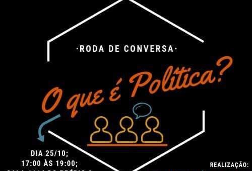 """""""O que é política?"""" é o primeiro tema abordado na Roda de Conversa do DCE"""